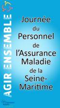Journée du personnel de l'Assurance Maladie de la Seine-Maritime